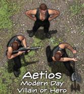 Aetios - Modern Day Villain or Hero