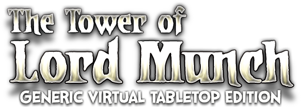 The Tower of Lord Munch - Generic Virtual Tabletop Edition