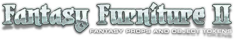 Fantasy Furniture II - Fantasy Props and Object Tokens