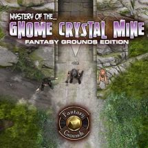 Gnome Crystal Mine (Fantasy Grounds Edition)