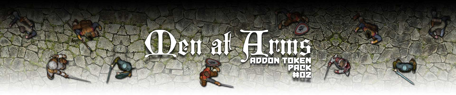 Addon Token Package #2: Men at Arms